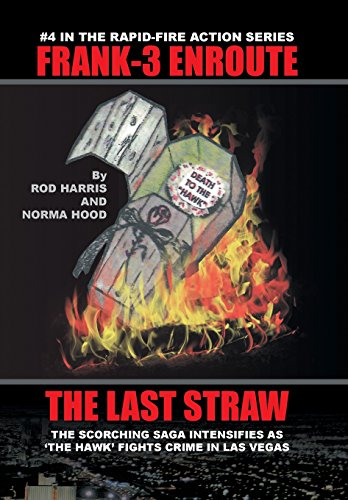 Frank-3 Enroute: The Last Straw
