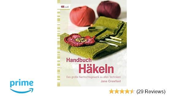 Handbuch Häkeln Das Große Nachschlagewerk Zu Allen Techniken