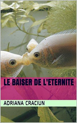 Couverture du livre LE BAISER DE L'ETERNITE