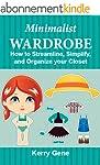 Minimalist Wardrobe: How to Streamlin...