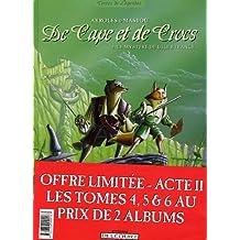 De Cape et de Crocs : Pack en 3 volumes : Tome 4, Le Mystère de l'île étrange ; Tome 5, Jean sans Lune ; Tome 6, Luna incognita