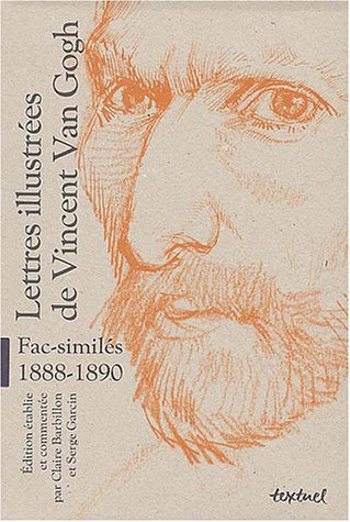 Lettres illustrées de Vincent Van Gogh, fac-simil...
