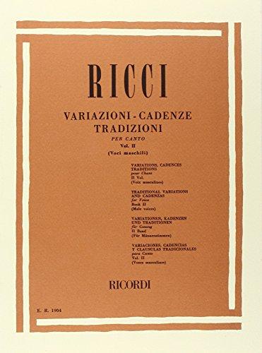 Variazioni - Cadenze Tradizioni Per Canto Vol II