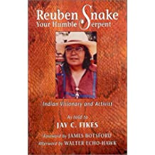 Reuben Snake: Your Humble Serpent (Princeton Series in Astrophysics (Hardcover))