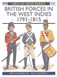 British Troops in the West Indies 1793-1815 (Men-at-arms)