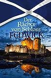 Der Rächer von Schloss Fenwick - James H. Hunter