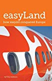 Image de easyLand: How easyJet Conquered Europe