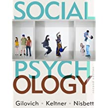 Social Psychology (Second Edition) by Tom Gilovich (2010-02-18)