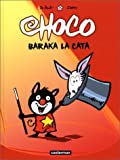 Baraka la cata / Zidrou, illustrateur Carine De Brab   Zidrou (1962-....). Auteur
