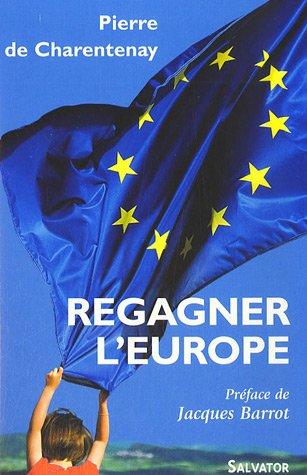 Regagner l'Europe