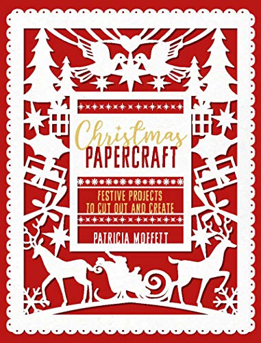 Christmas Papercraft: Festive projects to cut out and create