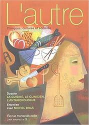 L'autre, N° 15/2004 : La cuisine, le clinicien, l'anthropologue : De la culture aux soins