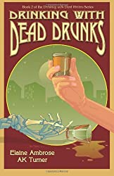Drinking with Dead Drunks: 2 by Elaine Ambrose (7-Sep-2012) Paperback
