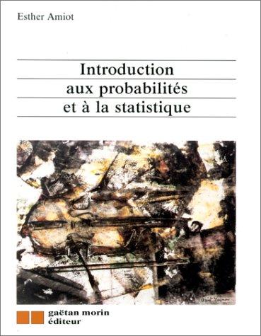 Introduction aux probabilités et à la statistique