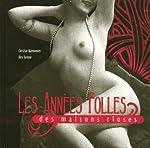 Les Années Folles des maisons closes (inclus un DVD) de Christian Marmonnier