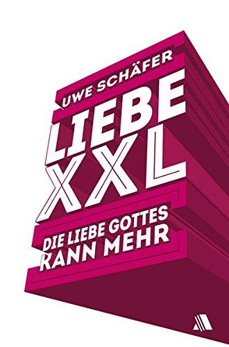 Liebe XXL: Die Liebe Gottes kann mehr (Bibel-kassette)