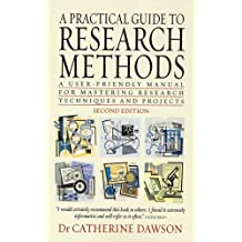 A Practical Guide to Research Methods 2e: A User-friendly Manual for Mastering Research Techniques and Projects