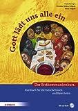 Gott lädt uns alle ein: Der Erstkommunionkurs mit Bildern von Sieger Köder. Kursbuch für die Katechetinnen und Katecheten