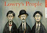 Lowry's People (Art of The Lowry)