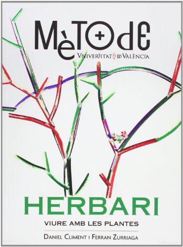 Herbari: Viure amb les plantes (Fora de Collecció)