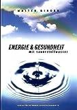 Energie und Gesundheit mit Sauerstoffwasser