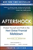 Aftershock: Protect Yourself and Profit in the Next Global Financial Meltdown by David Wiedemer (2015-07-07)