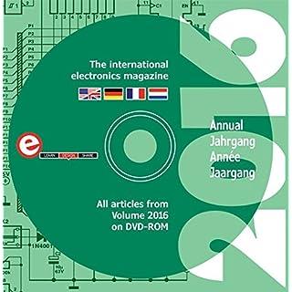 Elektor-DVD 2016: Alle Elektor-Artikel des Jahrgangs 2016 auf DVD-ROM (Elektor: the internatioinal electronics magazine)