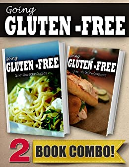 Gluten-Free Italian Recipes and Gluten-Free On-The-Go Recipes: 2 Book Combo (Going Gluten-Free) (English Edition) par [Paul, Tamara]