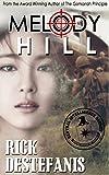 Melody Hill: Prequel to The Gomorrah Principle (The Vietnam War Series Book 1)
