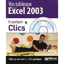 Créez vos tableaux avec Excel 2003 (1Cédérom)