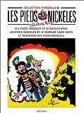 Les Pieds Nickelés Tome 30 - Les Pieds Nickelés et le rastacaphe. Les Pieds Nickelés et le parfum sans nom. Le triomphe des Pieds Nickélés