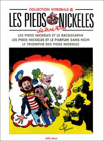 Les Pieds Nickelés Tome 30 : Les Pieds Nickelés et le rastacaphe. Les Pieds Nickelés et le parfum sans nom. Le triomphe des Pieds Nickélés