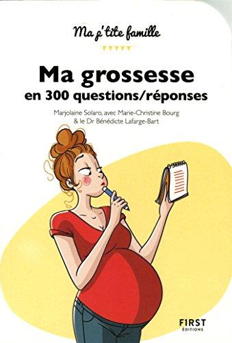 Ma grossesse en 300 questions/réponses, 2e édition