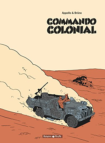 Commando Colonial intégrale - tome 0 - Commando Colonial - intégrale par Appollo