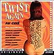 Twist Again au Cine