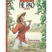 Les Voyages d'He Pao, tome 2 : L'Ombre du Ginkgo