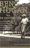 Image de Ben Hogan: An American Life