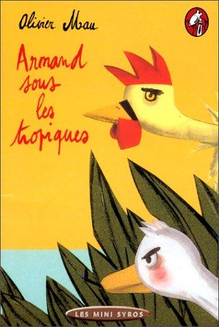 """<a href=""""/node/9550"""">Armand sous les tropiques</a>"""