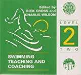 Swimming Teaching and Coaching: Level 2