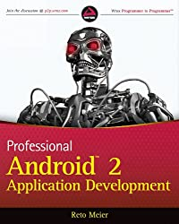 Professional Android 2 Application Development (Wrox Professional Guides)