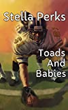 Toads And Babies (English Edition)
