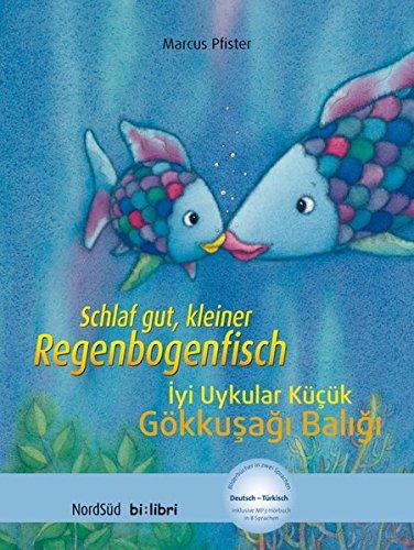 Preisvergleich Produktbild Schlaf gut, kleiner Regenbogenfisch: Kinderbuch Deutsch-Türkisch mit MP3-Hörbuch zum Herunterladen