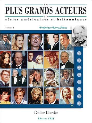 Les plus grands acteurs des séries américaines et britanniques, volume 1