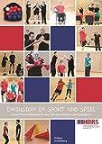 Inklusion in Sport und Spiel -- Good Practice Beispiele für den inklusiven Vereins- und Schulsport