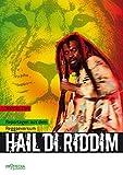Hail di Riddim: Reportagen aus dem Reggaeversum