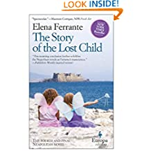 The Story of the Lost Child: 4 (Neapolitan Novels)