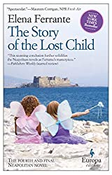 The Story of the Lost Child: Neapolitan Novels, Book Four: 4