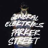 Songtexte von General Elektriks - Parker Street