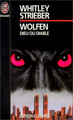 Wolfen : Dieu ou diable