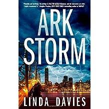 Ark Storm: A Novel by Linda Davies (2014-08-19)